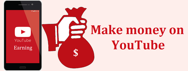 How to earn money from youtube 2019