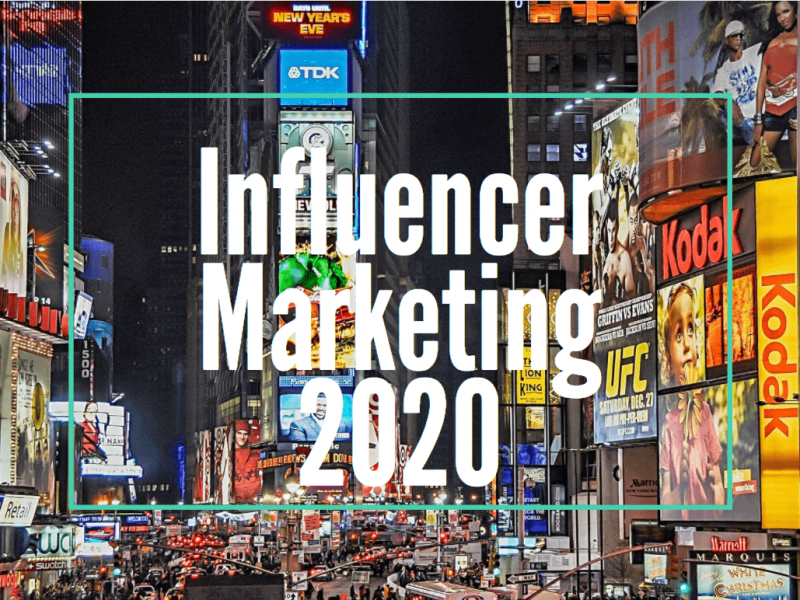 Influencer Advertising And Marketing Become More Crucial in 2020